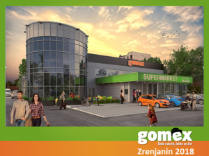 Gomex supermarket Zrenjanin 2018