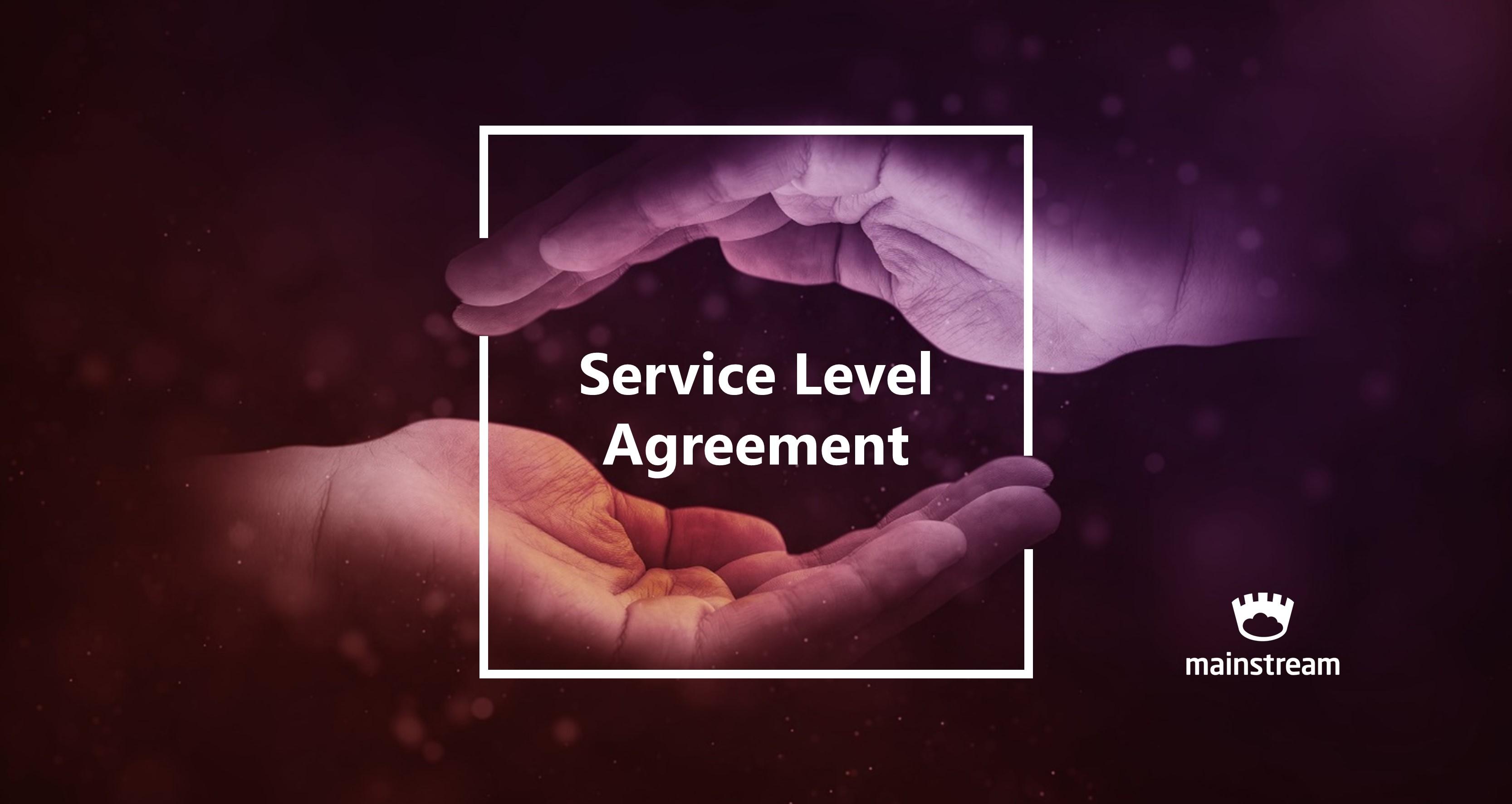 SLA Service Level Agreement Mainstream Cloud